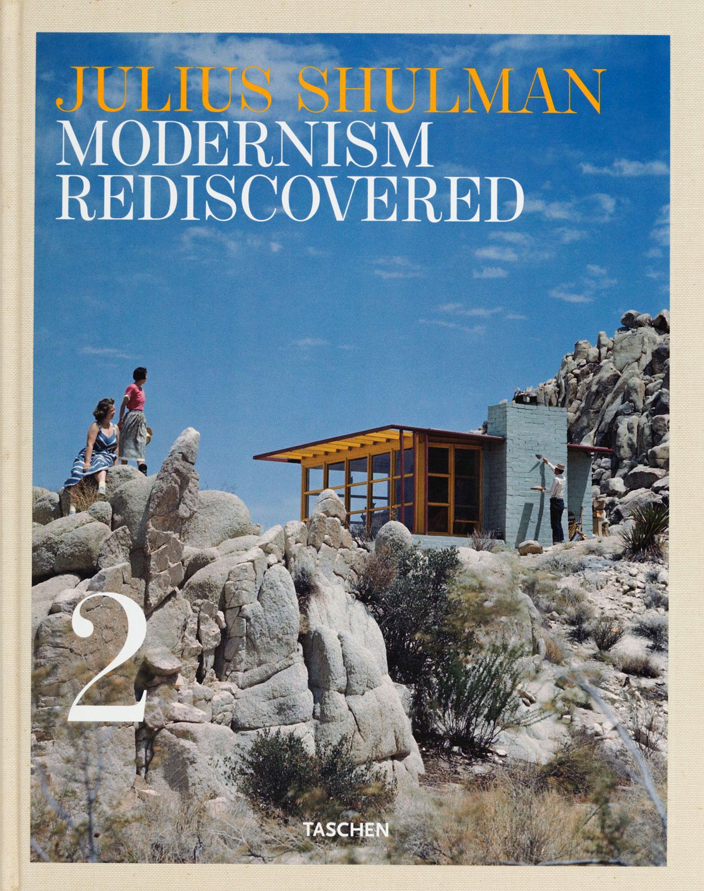 Julius Shulman: Modernism Rediscovered, Taschen 2007